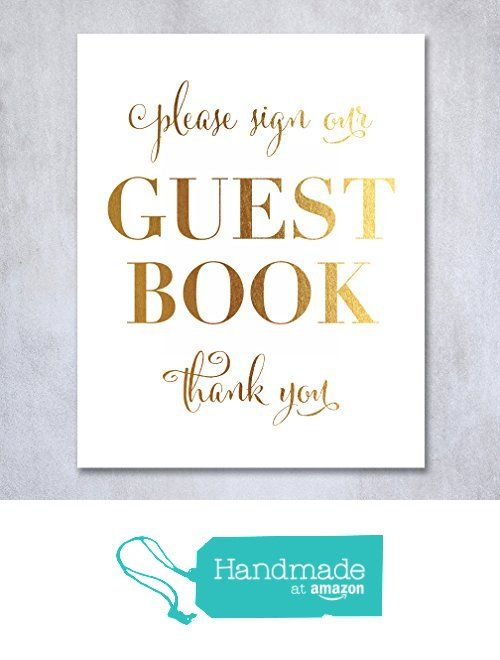 Guest Book Gold Foil Wedding Sign Reception Signage Please Sign Guestbook Thank You Seating Chart 8x10 5x7 Decor from Digibuddha…
