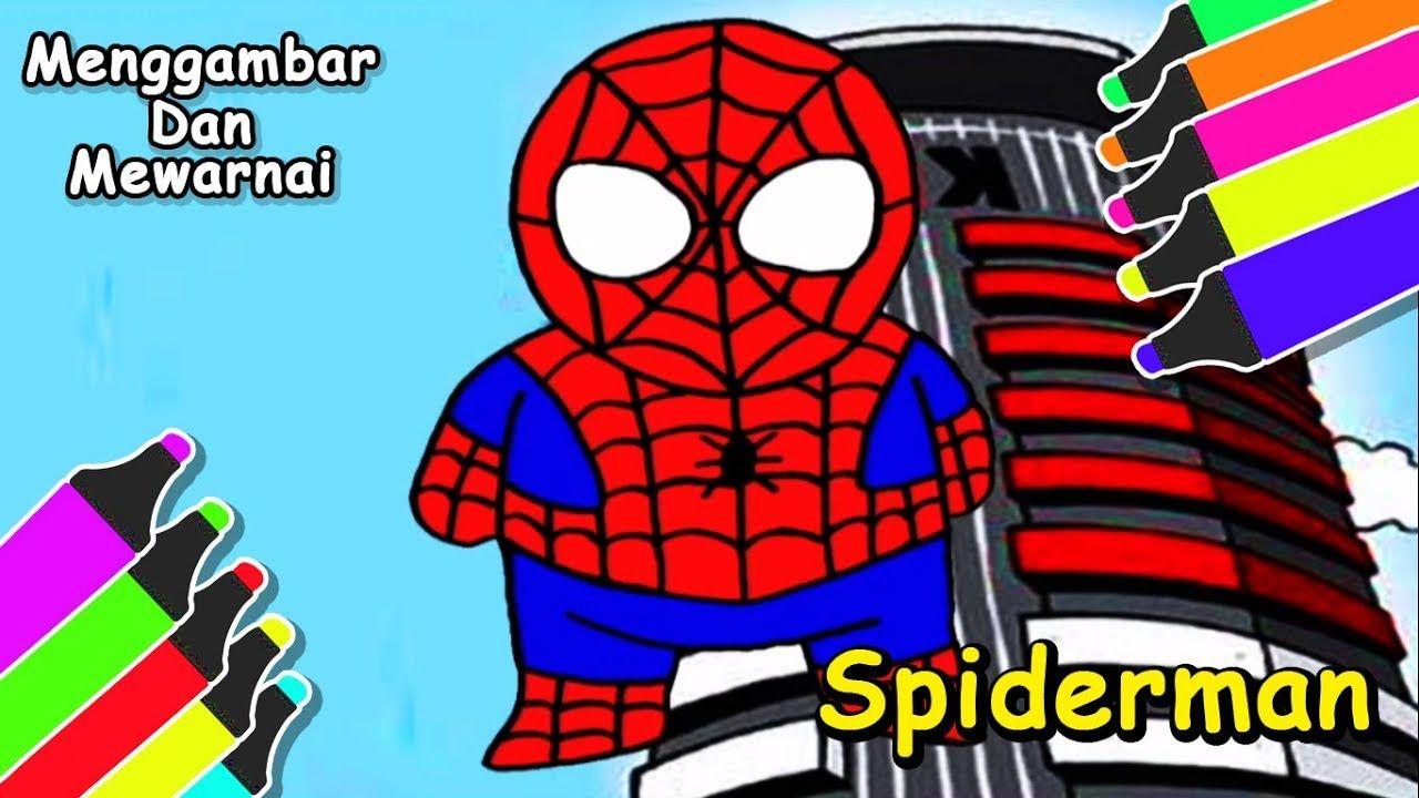 Laba Laba Spiderman Hei Kawan Ayo Menggambar Dan Mewarnai