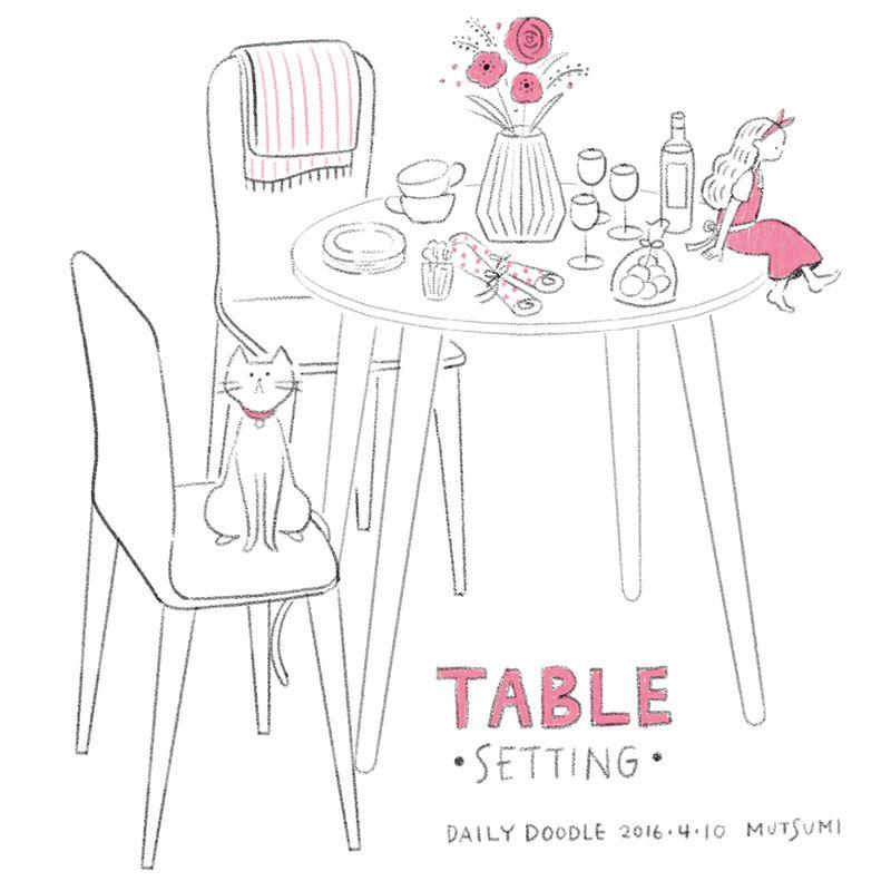 Daily doodle  テーブルセッティング  #mutsumidailydoodle #illustration #イラスト #らくがき #doodle