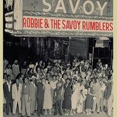 ROBBIE AND THE SAVOY RUMBLERS