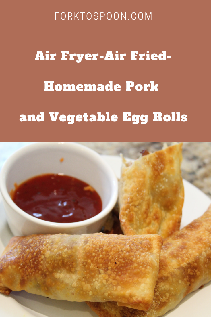 Air FryerAir FriedHomemade Pork and Vegetable Egg Rolls