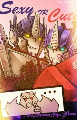 Optimus Prime x Reader (SLOW UPDATES) - Chapter 1 | Transformers