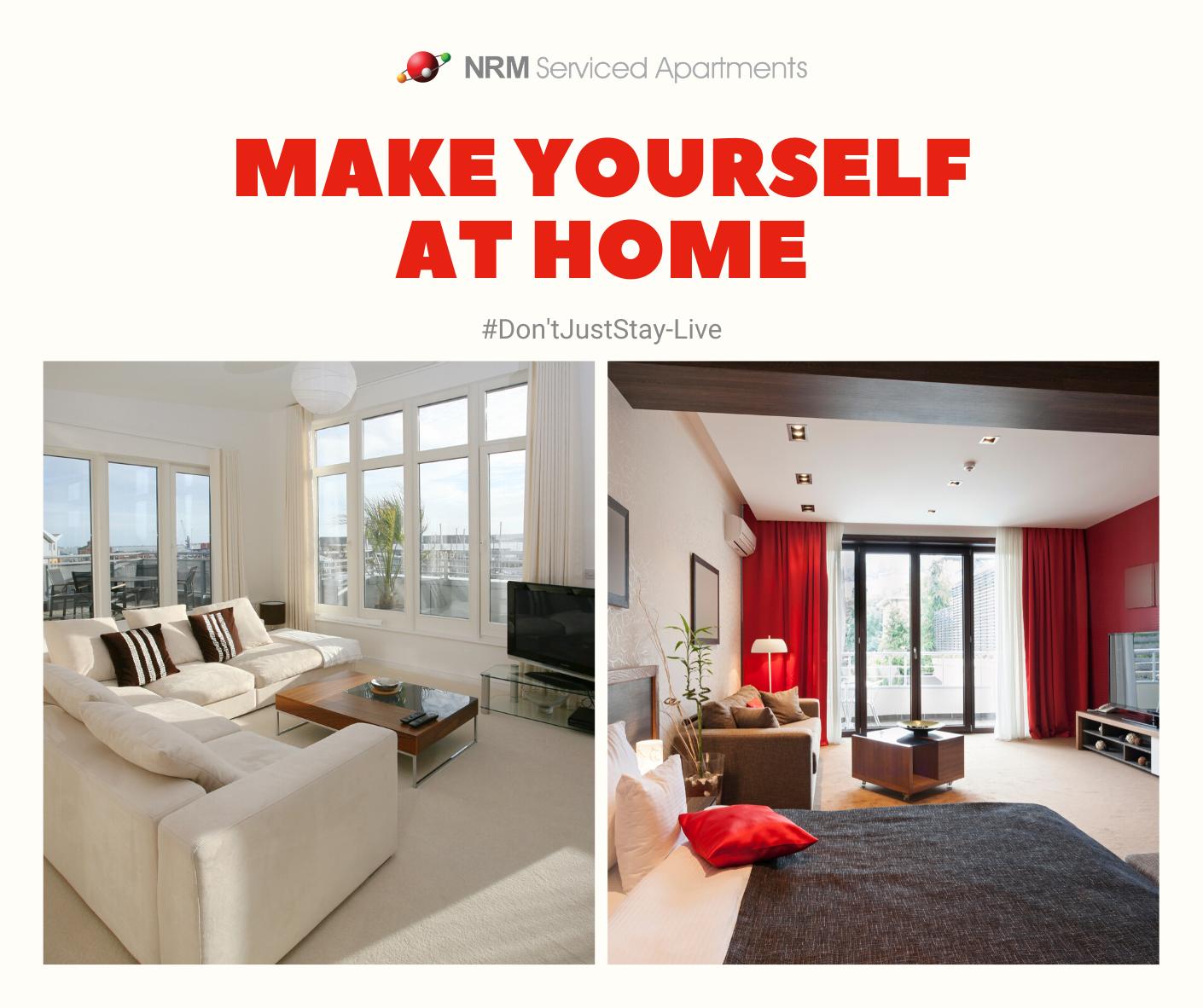 Make yourself at Home  #DontjuststayLive #Lovewhereyoulive