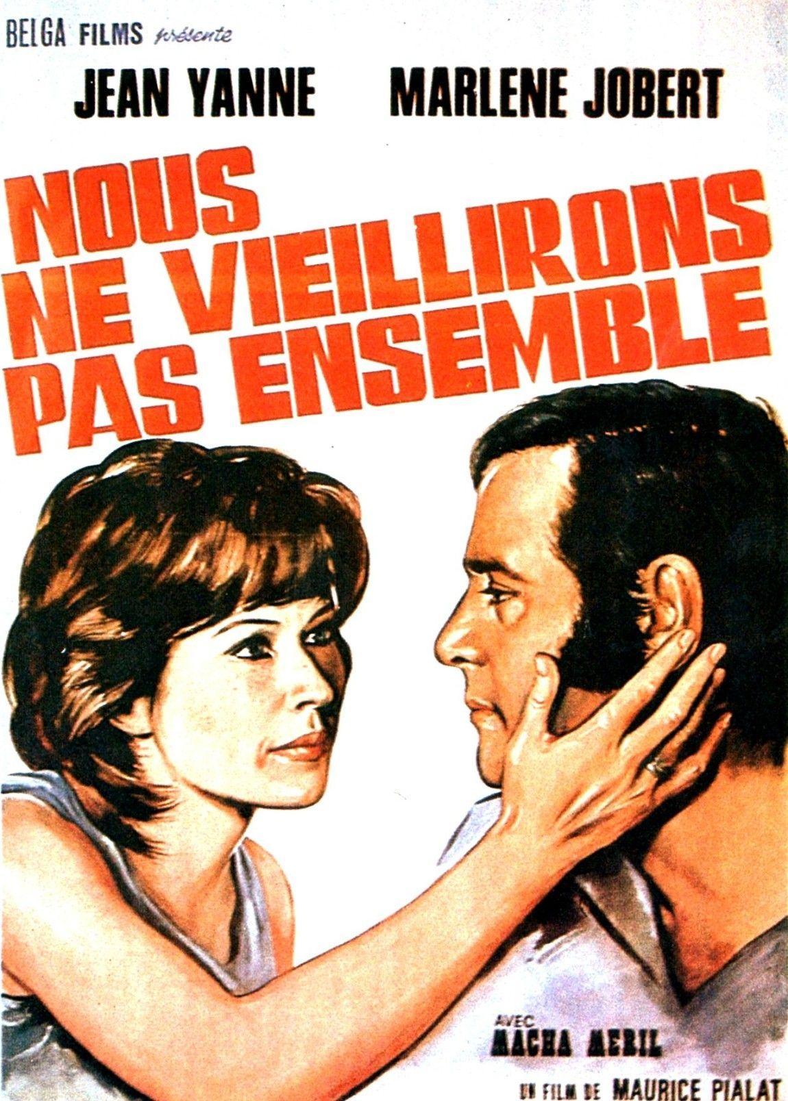 Nous Ne Vieillirons Pas Ensemble De Maurice Pialat Affiche Cinéma Film Affiche Film