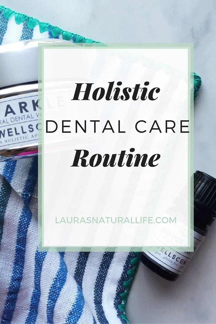 My Holistic Dental Routine #dentalcare