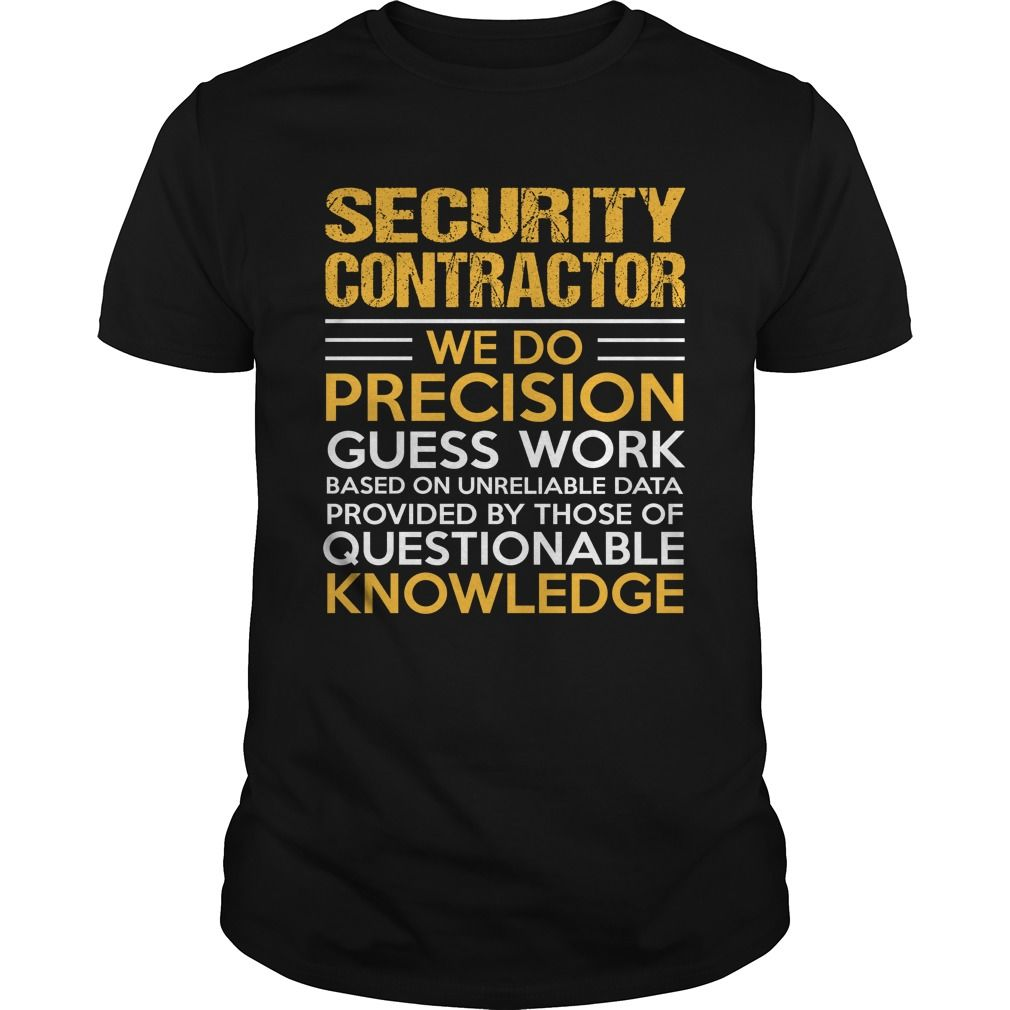 SECURITY CONTRACTOR T-Shirts, Hoodies. SHOPPING NOW ==►…