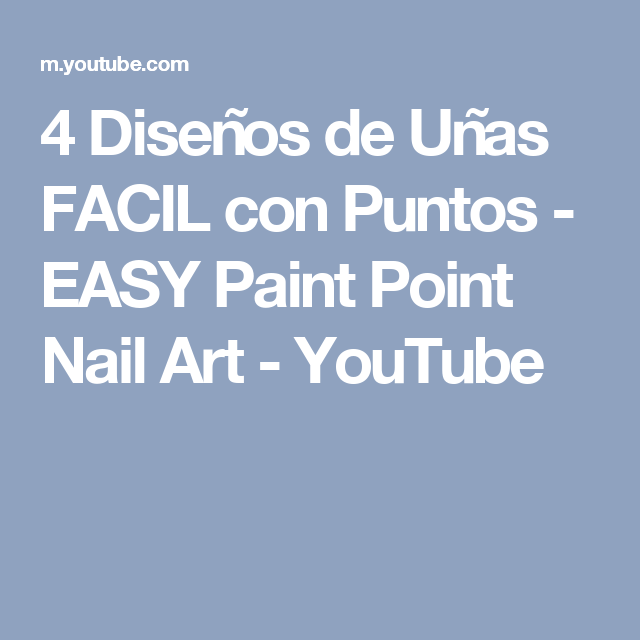 4 Diseños de Uñas FACIL con Puntos - EASY Paint Point Nail Art ...