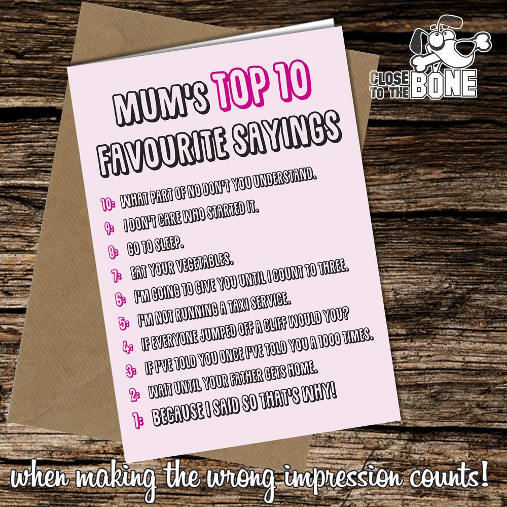 #231 Greetings Card MUM SAYINGS Comedy Rude Funny Humour Birthday or Mothers Day  | eBay