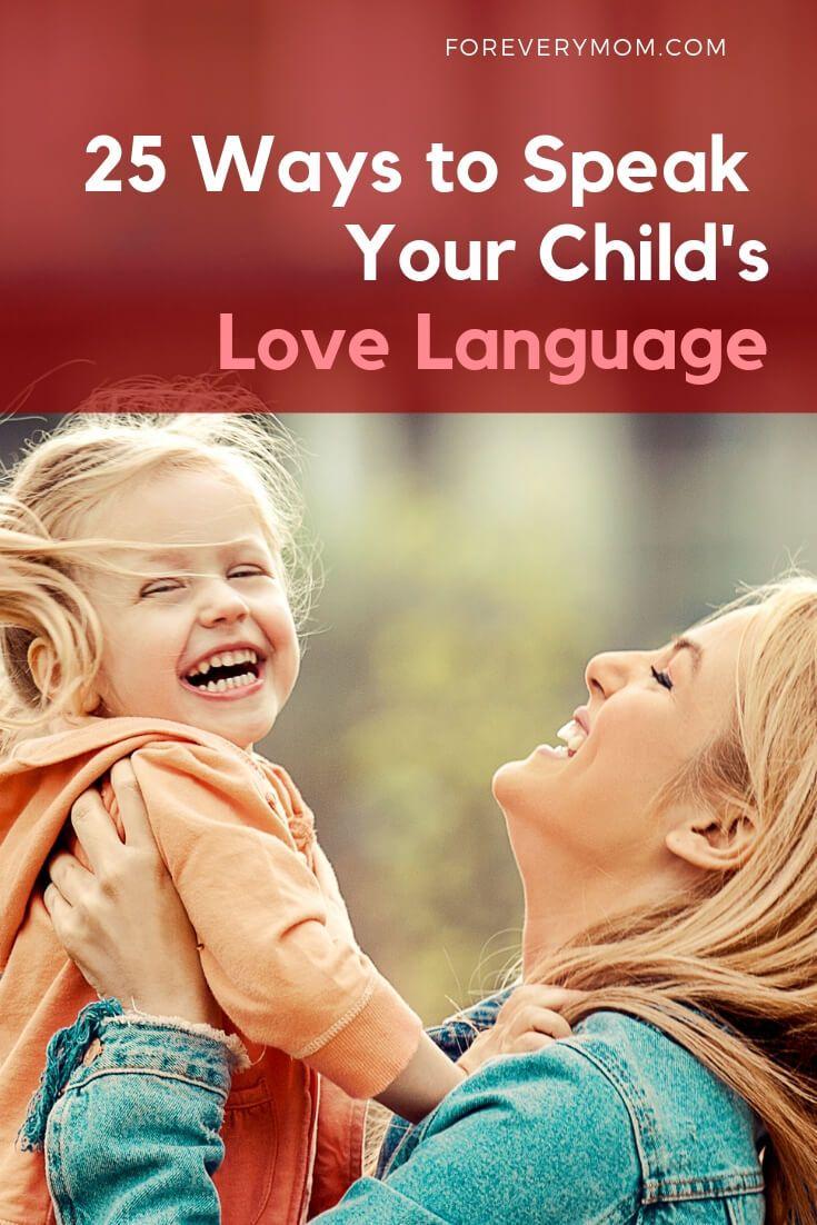 25 Ways To Speak Your Childs Love Language  Love -8012