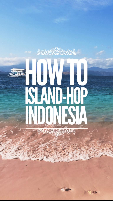 Island-Hopping: Indonesia Style - Destinie's Diary