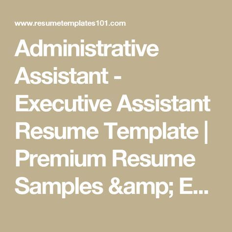 Administrative Assistant  Executive Assistant Resume Template