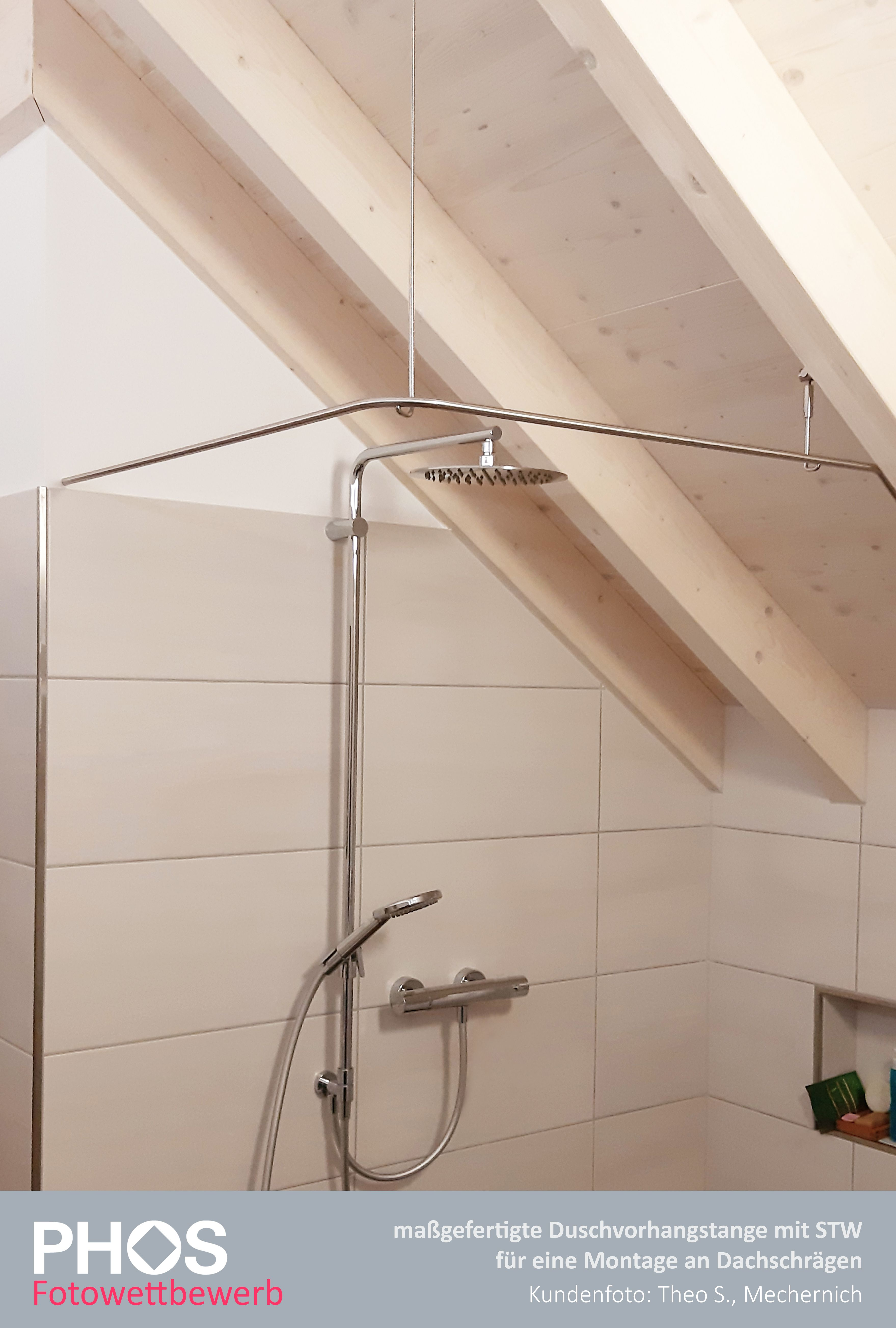 Individuelle Duschvorhangstange An Dachschrage In 2020 Duschvorhangstange Dusche Vorhange