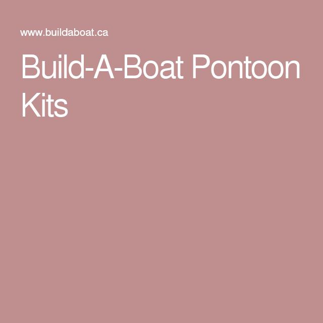 Build-A-Boat Pontoon Kits | neat things | Pinterest
