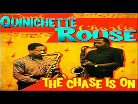 Paul Quinichette - Charlie Rouse Quintet 1957 ~ The Chase Is On  Recorded: New York City, NY August 29, 1957  Personnel: Paul Quinichette - Tenor Sax Charlie Rouse - Tenor Sax Wynton Kelly - Piano Wendell Marshall - Bass  Ed Thigpen - Drums