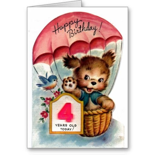 Happy Birthday 4 Year Old Card Birthday Cards Pinterest