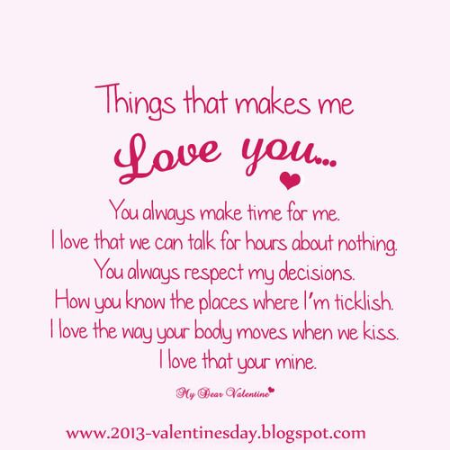 Valentines Day Quotes For Her Things That Makes Me Love You Valentines Day Valentine's Day