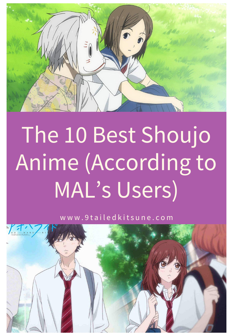 The 10 Best Shoujo Anime (According to MAL's Users