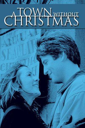 A Town Without Christmas.A Town Without Christmas Uptv Com Tv Shows Television