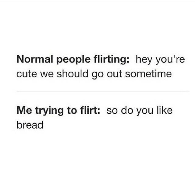 flirting meme with bread quotes images for women quotes