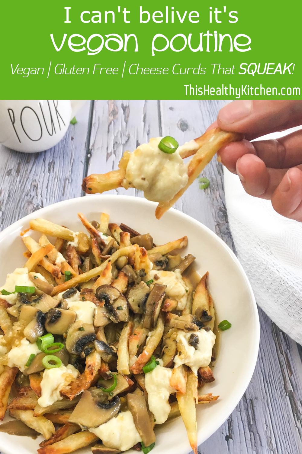 I Can T Believe It S Vegan Poutine This Healthy Kitchen Recipe Healthy Kitchen Poutine Vegan