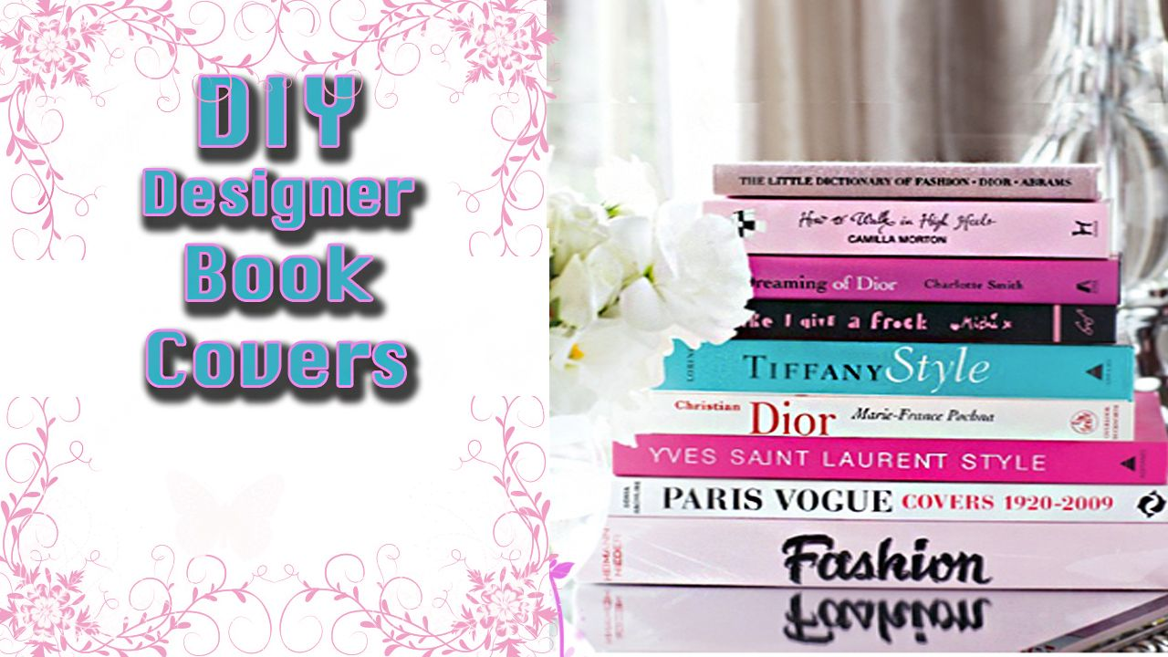 DIY Fashion Book Covers. Easy Home Decor Idea, How To Create Your Own Book  Covers! Revamp Old Books With Gorgeous Fashion, Travel, Or Architecture  Images.