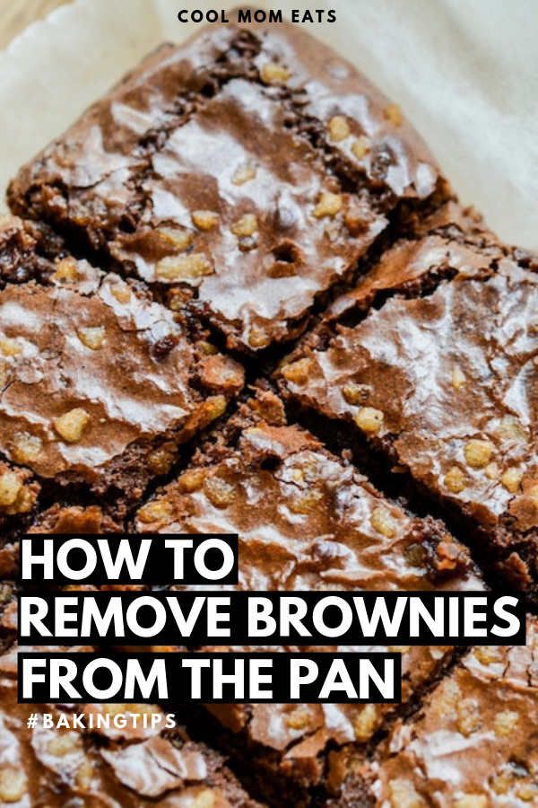 Baking tricks How to remove brownies from the pan without them falling apart | Cool Mom Eats | Lea