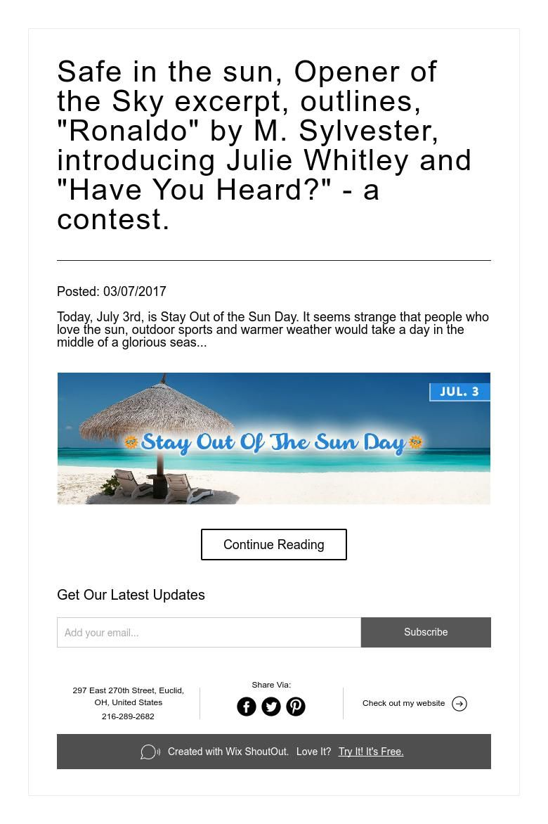 "Safe in the sun, Opener of the Sky excerpt, outlines, ""Ronaldo"" by M. Sylvester, introducing Julie Whitley and ""Have You Heard?"" - a contest."