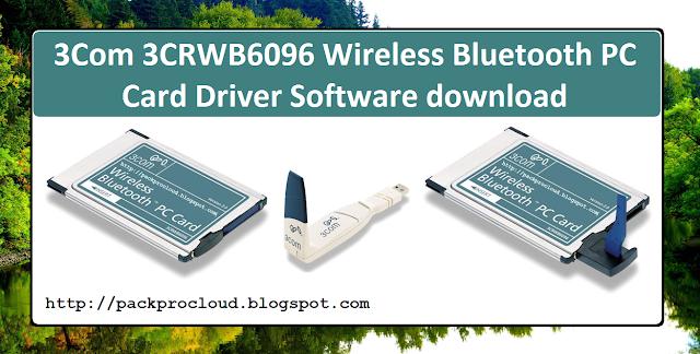 3Com 3CRWB6096 Wireless Bluetooth PC Card Driver Software