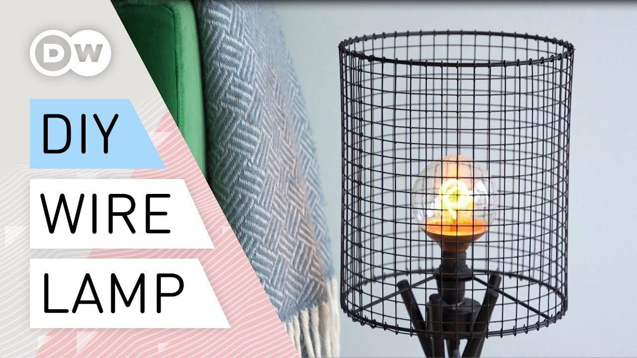 Diy How To Make A Wire Mesh Lamp Tutorial Industrial Lamp Quick And Easy Youtube Industrial Lamp Desk Lamp Diy Diy Lamp Shade