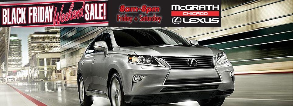 Lexus Black Friday Sale Http Www Mcgrathlexusofchicago Com Lexus Rx 350 Lexus Lexus Cars