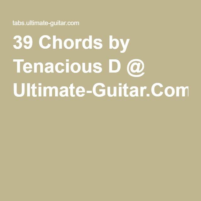 39 Chords By Tenacious D Ultimate Guitar Guitar Pinterest