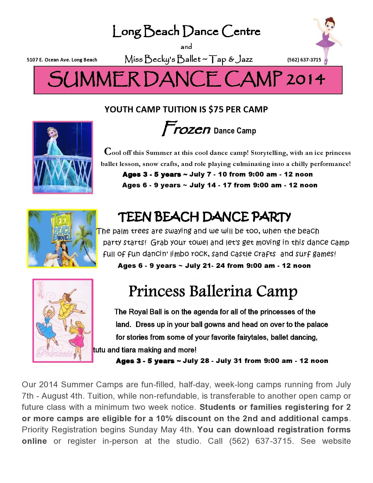 Our 2014 Summer Camps Are Fun Filled Half Day Week Long Camps Running From July 7th August 4th Tuition While Summer Dance Camps Dance Camp Ballet Lessons