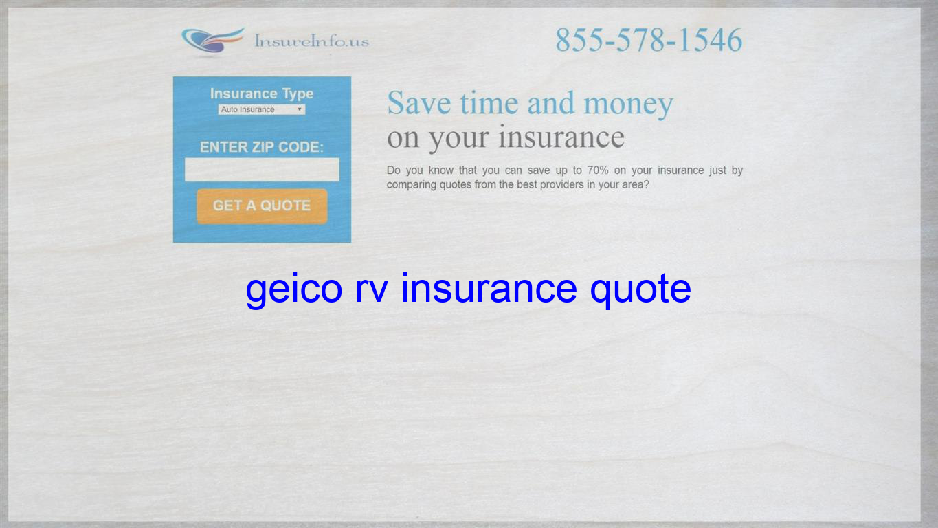 Geico Rv Insurance Quote With Images Life Insurance Quotes Home Insurance Quotes