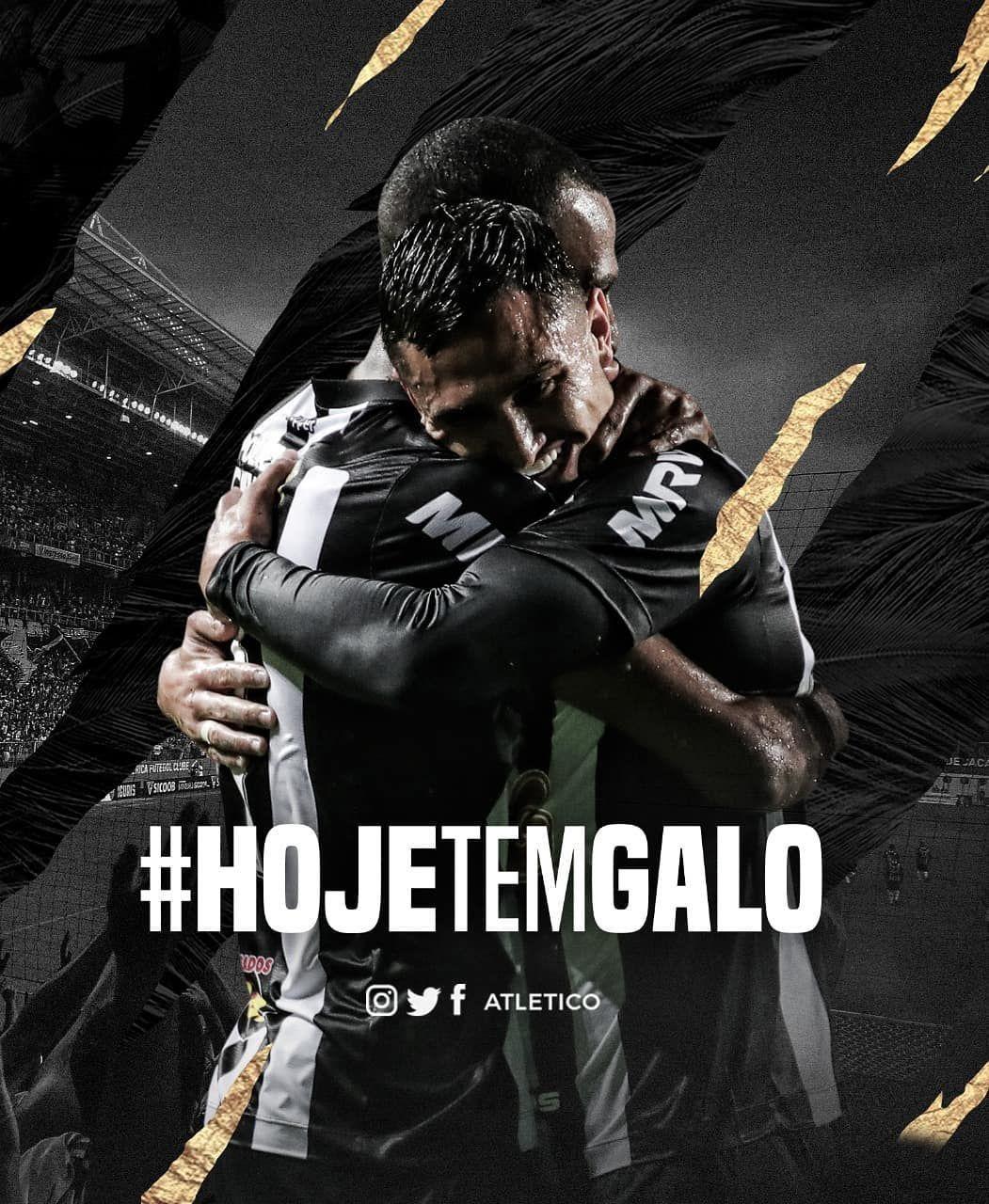 Hoje Tem Galo Omaiorcampeaomineiro Defende A Lideranca Do Estadual Galo Villa Nova Campeonato Mineir Clube Atletico Mineiro Atletico Galoucura