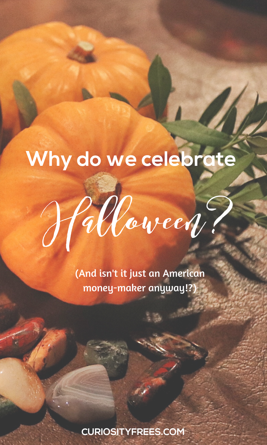 Why do we celebrate Halloween? Who was the first trick or