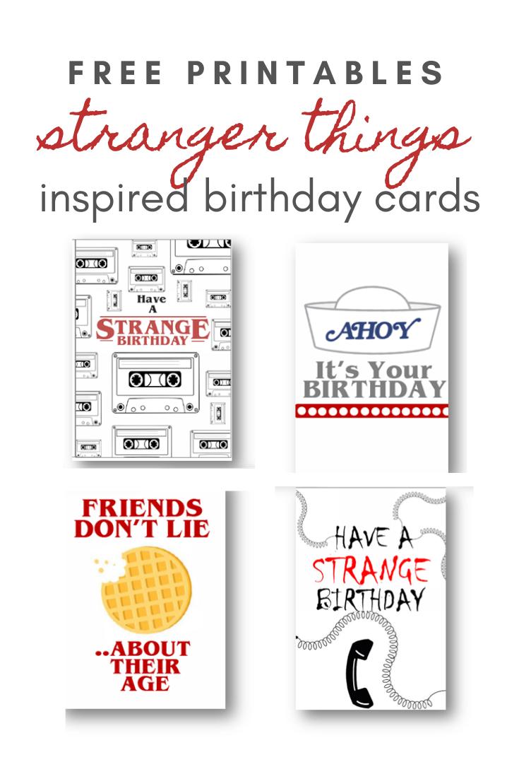 Stranger Things Inspired Free Birthday Card Printables In 2021 Free Printable Birthday Cards Birthday Card Printable Birthday Cards
