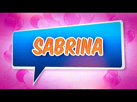 Joyeux Anniversaire Sabrina Youtube Ait Pinterest Birthday