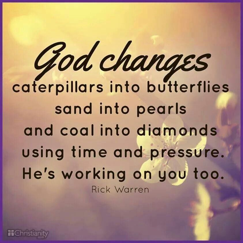 God is working on you