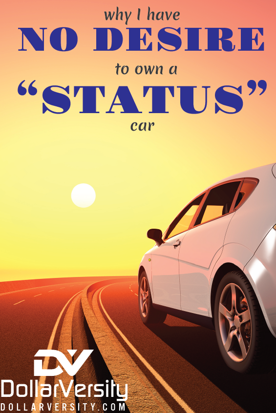 Why I Have No Desire To Own A Status Car Finance Bloggers