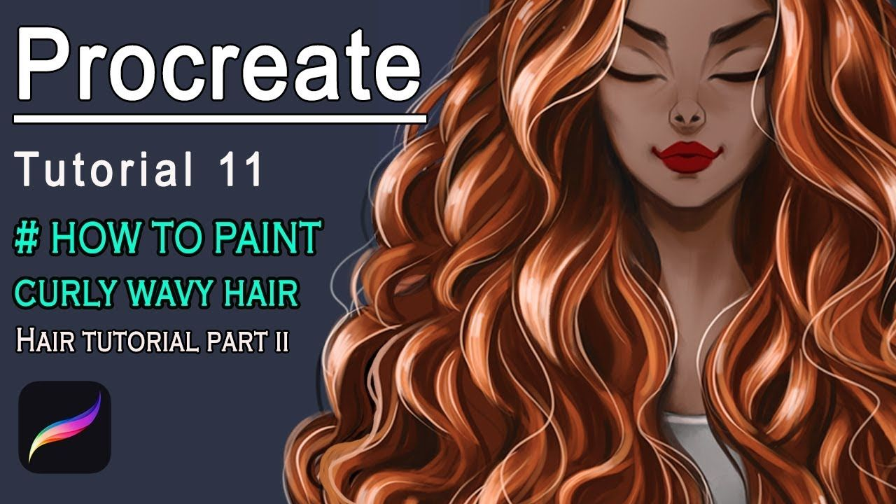Procreate How To Paint Curly Wavy Hair Hair Tutorial 2 Youtube Hair Tutorial Wavy Curly Hair Wavy Hairstyles Tutorial