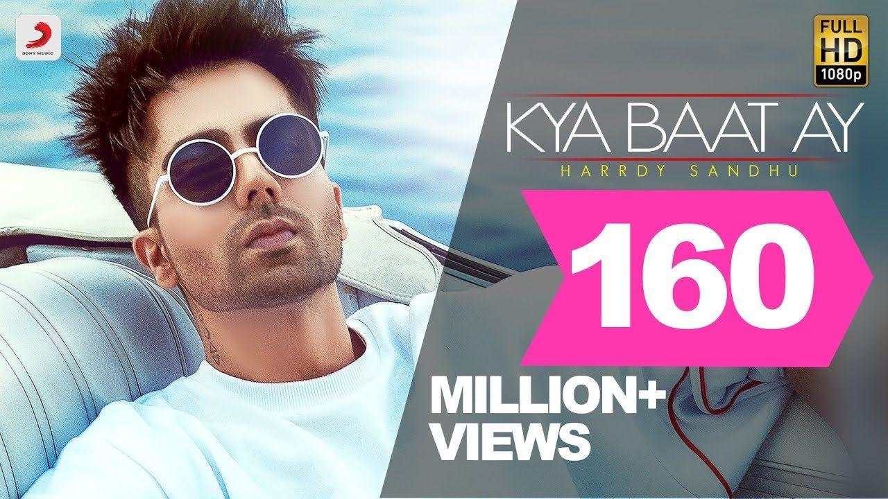 Harrdy Sandhu Kya Baat Ay Jaani B Praak Arvindr Khaira Official Music Video Youtube Bollywood Music Videos Hardy Sandhu Mp3 Song