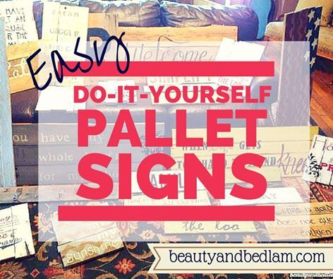 Easy Do It Yourself Wood Pallet Signs Wood Pallet Signs