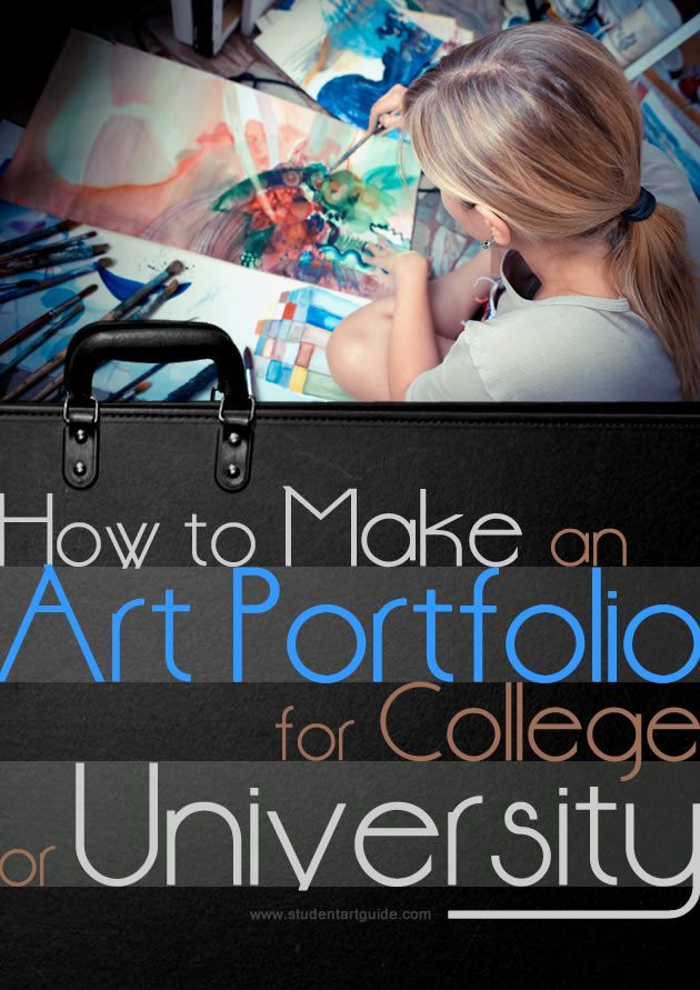 How to make an art portfolio for college or university