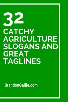 125 Catchy Agriculture Slogans and Great Taglines | Slogan