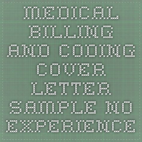 How to draft a medical coding a Medical coding and billing cover - medical billing cover letter