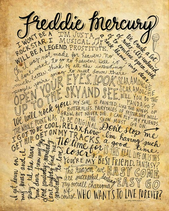 Freddie Mercury of Queen Words and Quotes - 8x10 handdrawn and handlettered printed on antiqued paper rock music lyrics