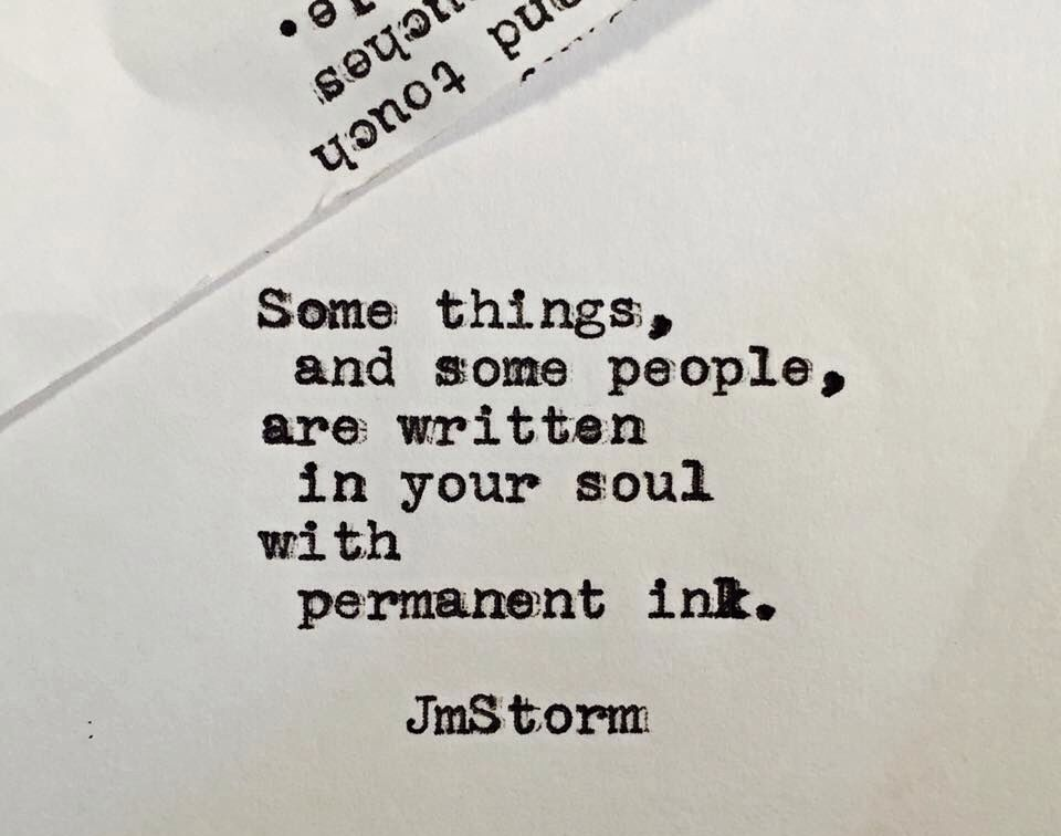 some things and some people are written in your soul with permanent