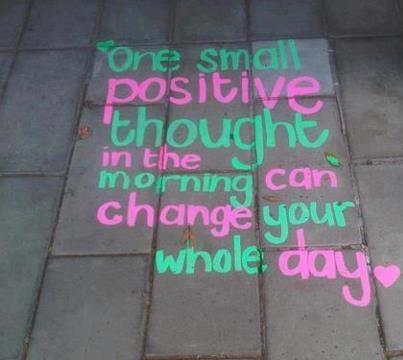 """☼ """"Un pequeño pensamiento positivo en la mañana puede cambiar todo tu día"""" ☼"""