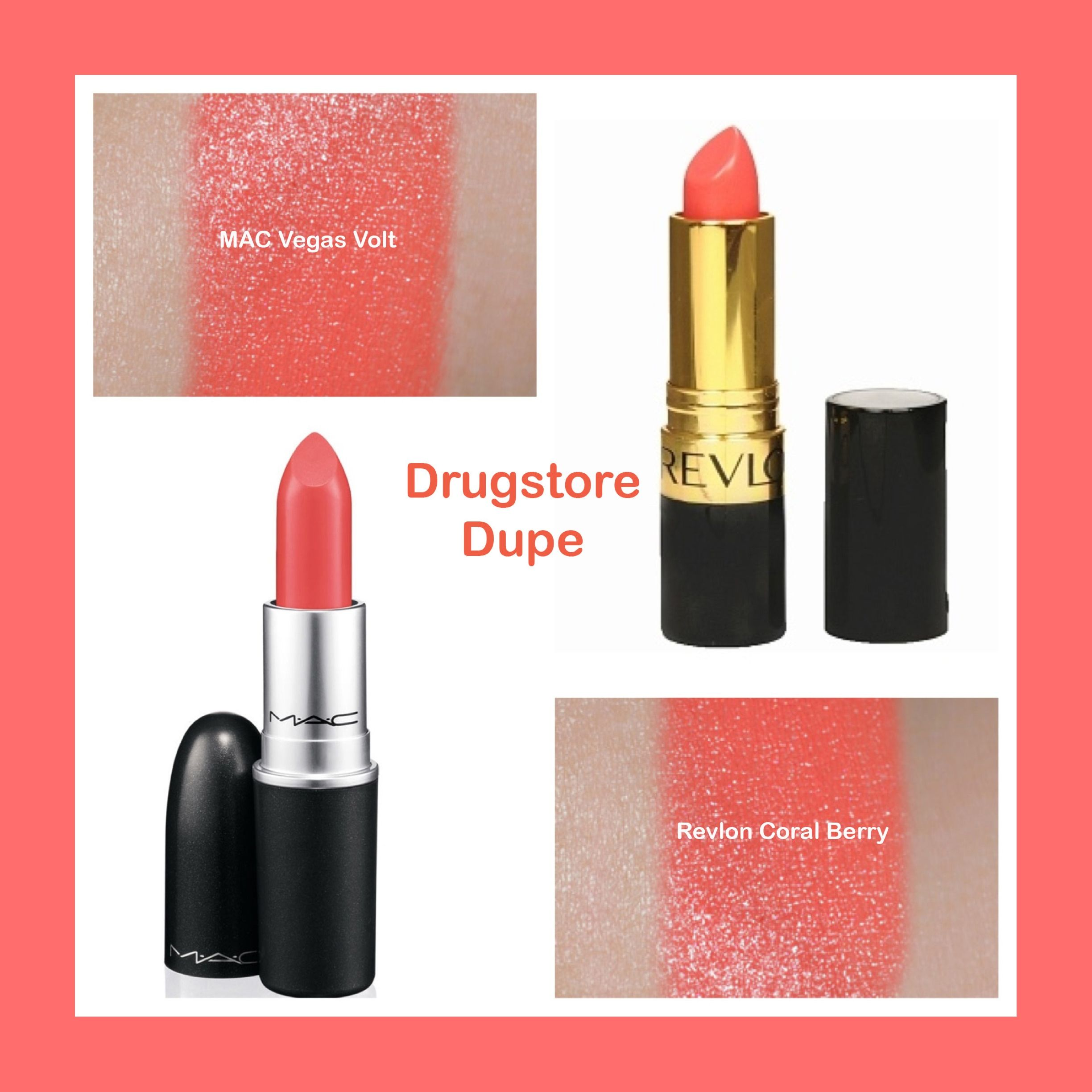 MAC Vegas Volt dupe! Revlon Coral Berry | make up dupes ...