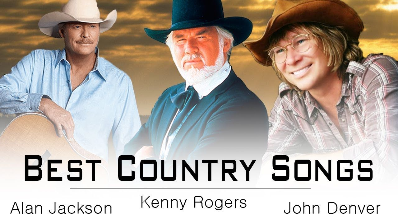 Kenny Rogers Alan Jackson John Denver Greatest Hits Best